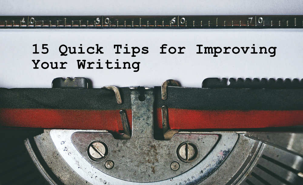 """typewriting typing """"15 Quick Tips for Improving Your Writing"""""""